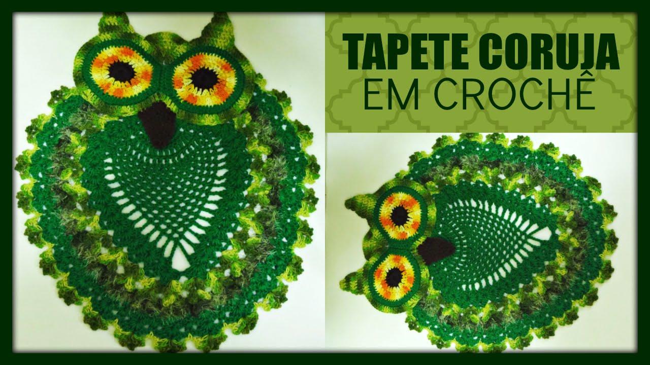 Tapete Coruja de Barbante feito de Crochê – Material e Vídeo Aula