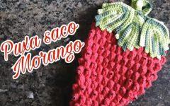 Puxa Saco Morango Em Crochê – Material e Vídeo