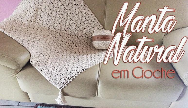 Manta Para Sofá Natural Em Crochê – Material e Vídeo