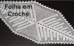 Caminho de Mesa Folha Em Crochê – Material e Vídeo