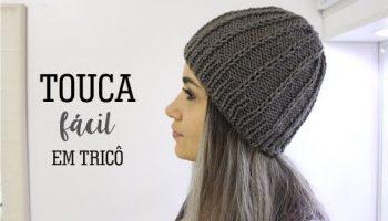 Touca Tricô Fácil – Material e Vídeo