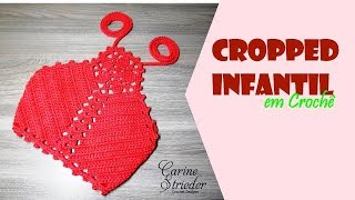 Cropped Infantil Crochê – Material e Vídeo