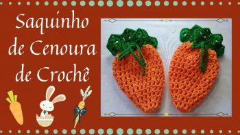 Saquinho Cenoura Crochê – Material e Vídeo