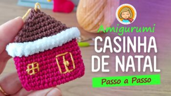 Casinha Natal Crochê – Material e Vídeo